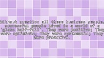 These Two Common Themes Existed For Each Business Person