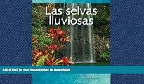 Hardcover Las selvas lluviosas (Rainforests) (Spanish Version) (Science Readers: A Closer Look)