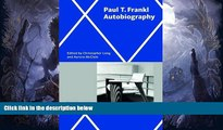 Best Price Paul T. Frankl | Autobiography Paul T. Frankl For Kindle