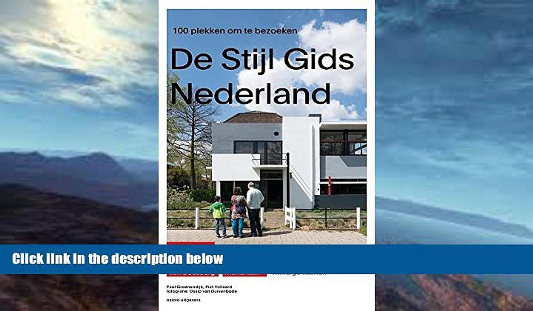 Best Price Guide to De Stijl in the Netherlands: The 100 Best Spots to Visit Paul Groenendijk For