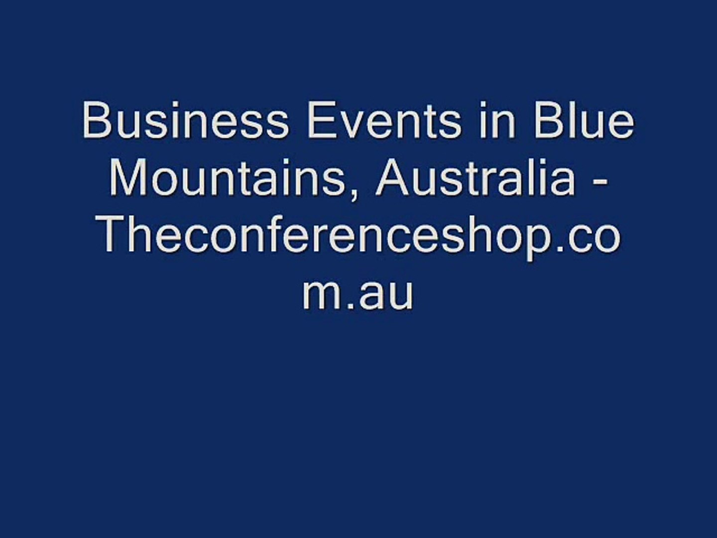 Business Events in Blue Mountains, Australia - Theconferenceshop.com.au
