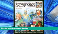 Pre Order Hereos for Young Readers: Activity Guide for Books 9-12 (Heroes for Young Readers -