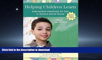 Pre Order Helping Children Learn: Intervention Handouts for Use in School and at Home, Second