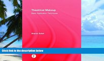 Pre Order Theatrical Makeup: Basic Application Techniques Sharon Sobel On CD
