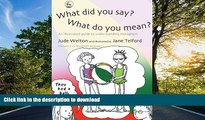 READ What Did You Say? What Do You Mean?: An Illustrated Guide to Understanding Metaphors  On Book