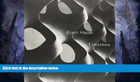 Best Price Erwin Hauer: Continua-Architectural Screen and Walls Erwin Hauer For Kindle