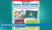 Epub Teaching Early Math Skills With Favorite Picture Books: Math Lessons Based on Popular Books