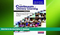 Pre Order The Continuum of Literacy Learning, Grades K-8: A Guide to Teaching On Book