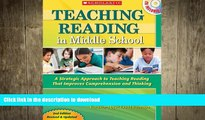 Pre Order Teaching Reading in Middle School: 2nd Edition: A Strategic Approach to Teaching Reading