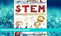 Hardcover STEM Through the Months - Back to School Edition: for Budding Scientists, Engineers,