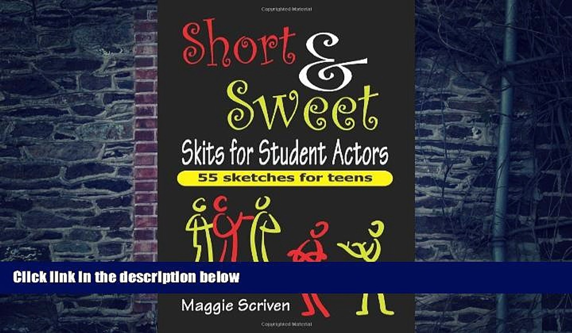 Pre Order Short Sweet Skits for Student Actors: 55 Sketches for Teens  Maggie Scriven mp3