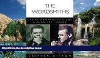 Best Price The Wordsmiths: Oscar Hammerstein 2nd and Alan Jay Lerner (Great Songwriters) Stephen