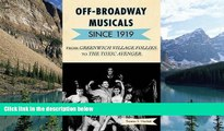 Price Off-Broadway Musicals since 1919: From Greenwich Village Follies to The Toxic Avenger Thomas