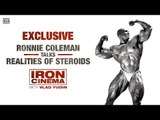 Ronnie Coleman Talks Realities of Steroids | Generation Iron