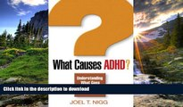 Audiobook What Causes ADHD?: Understanding What Goes Wrong and Why Joel T. Nigg PhD