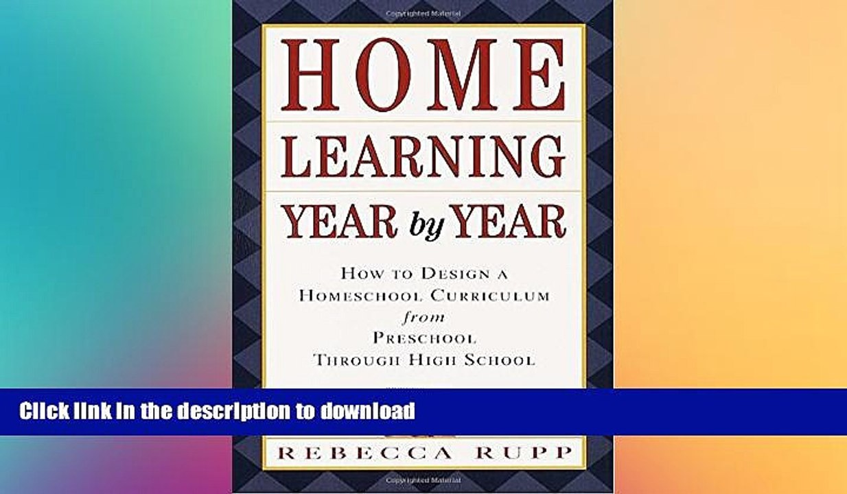 Pdf Home Learning Year By Year How To Design A Homeschool Curriculum From Preschool Through High