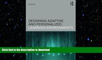 Read Book Designing Adaptive and Personalized Learning Environments (Interdisciplinary Approaches
