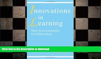 READ innovations in Learning: New Environments for Education Full Book
