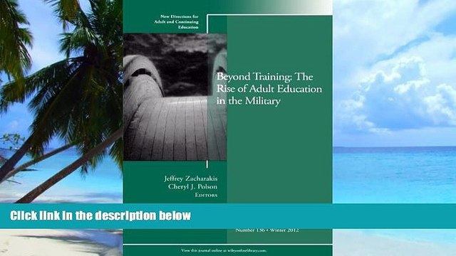 Best Price Beyond Training: The Rise of Adult Education in the Military: New Directions for Adult