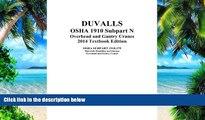 Price DUVALLS OSHA 1910 Subpart N Overhead and Gantry Cranes 2014 Edition: DUVALLS OSHA 1910