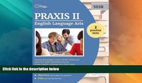 Price Praxis II English Language Arts Content Knowledge (5038): Study Guide and Practice Test