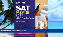 Pre Order SAT Premier 2017 with 5 Practice Tests: Online + Book (Kaplan Test Prep) Kaplan mp3