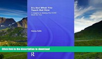 Pre Order It s Not What You Teach But How: 7 Insights to Making the CCSS Work for You