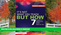 Pre Order It s Not What You Teach But How: 7 Insights to Making the CCSS Work for You Kindle eBooks