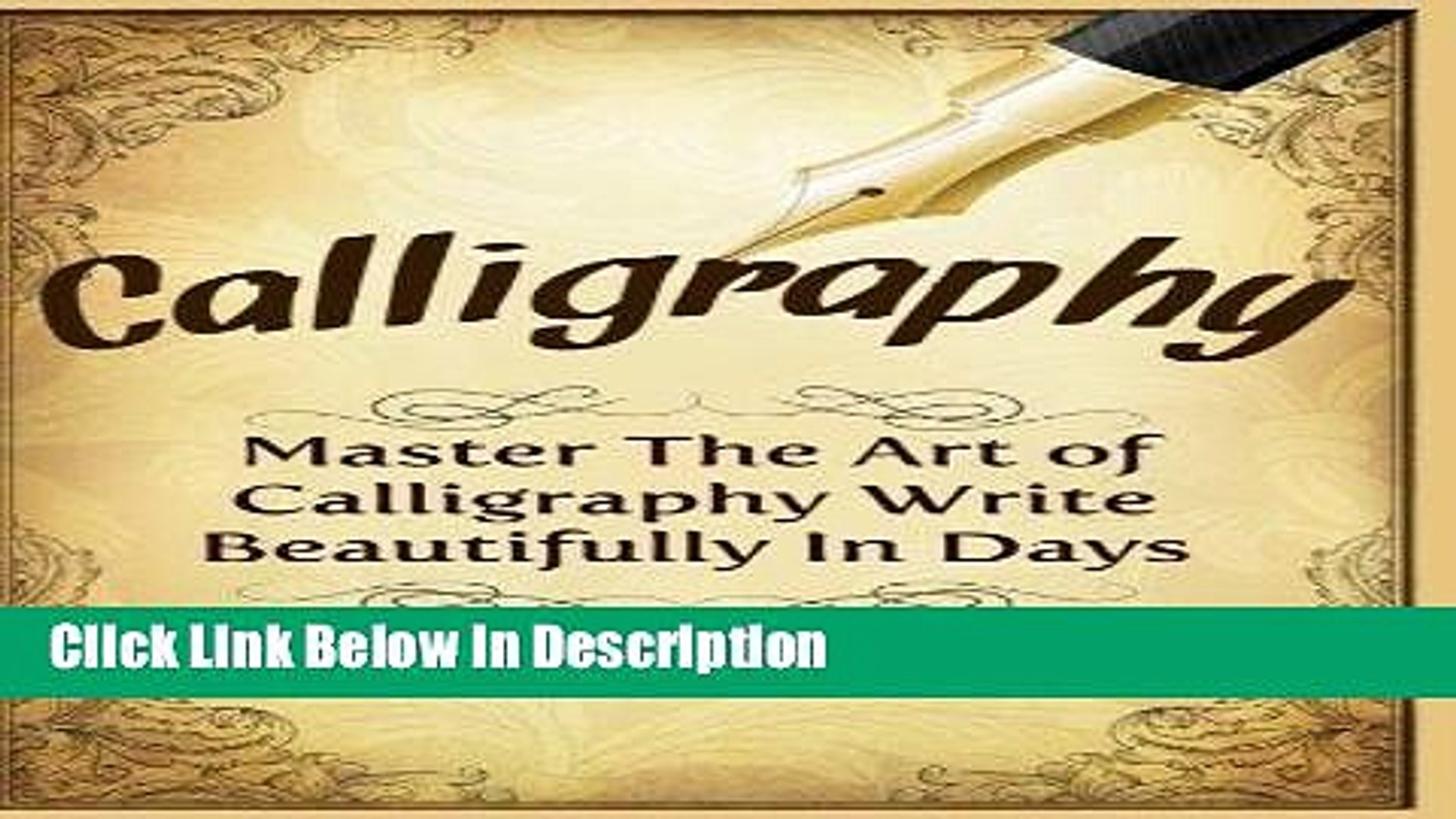 PDF Calligraphy: Master The Art Of Calligraphy - Write Beautifully In Days Audiobook Online free
