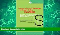 Buy Students Helping Students Getting Through College without Going Broke: A crash course on
