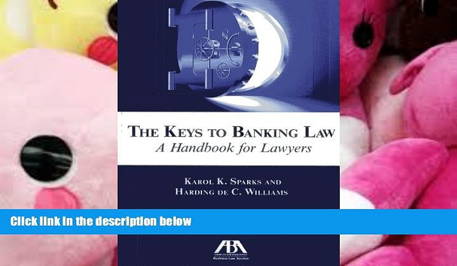 PDF [DOWNLOAD] The Keys to Banking Law: A Handbook for Lawyers READ ONLINE