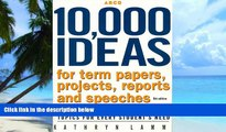 Pre Order 10,000 Ideas For Term, Ppr,Proj 5th ed (Arco 10,000 Ideas for Term Papers, Projects,