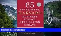Online Lauren Sullivan 65 Successful Harvard Business School Application Essays, Second Edition: