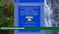 Buy Peterson s Grad BK6: Bus/Ed/Hlth/Info/Law/SWrk 2005 (Peterson s Graduate Programs in Business,