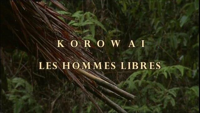 Korowai, les hommes libres - Papua Barat -  Papouasie Nouvelle Guinée