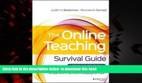 Pre Order The Online Teaching Survival Guide: Simple and Practical Pedagogical Tips Judith V.