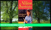 Pre Order Ninos Superdotados / Highly Gifted Children: La Inteligencia Reconciliada / The