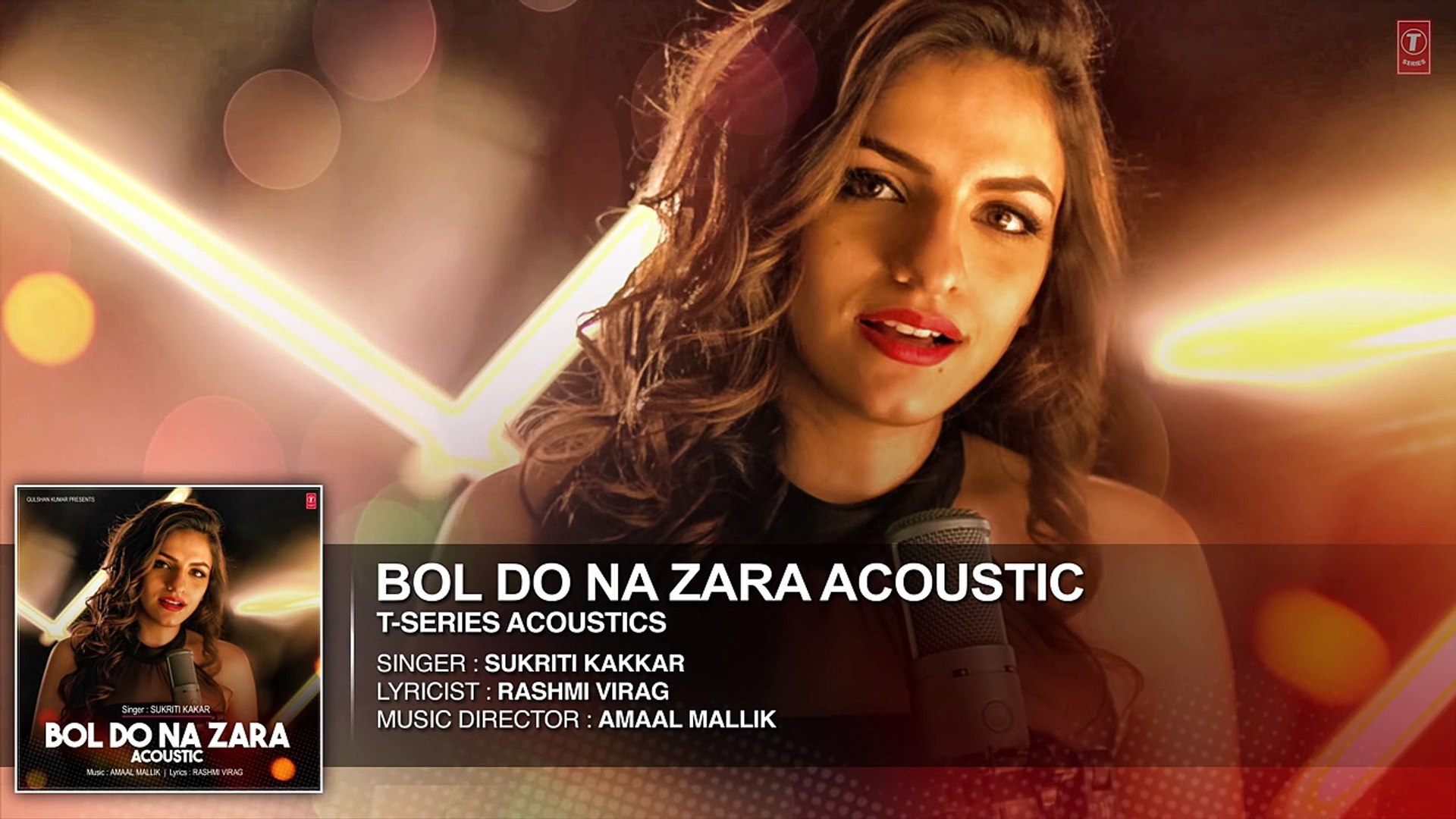 Bol Do Na Zara Full Audio Song ||  T-Series Acoustics || Sukriti Kakar⁠⁠⁠⁠ | T-Series