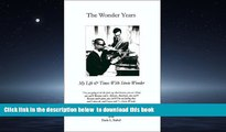 PDF [DOWNLOAD] The Wonder Years: My Life   Times With Stevie Wonder TRIAL EBOOK