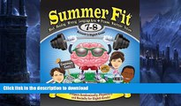 READ Summer Fit Seventh to Eighth Grade: Math, Reading, Writing, Language Arts + Fitness,