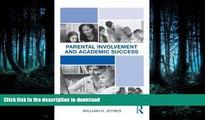 READ Parental Involvement and Academic Success Kindle eBooks