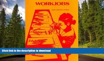 Pre Order Workjobs: Activity-Centered Learning for Early Childhood On Book
