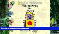 Hardcover Zini And Friends: Keepshapes Zini (Volume 1) Full Book