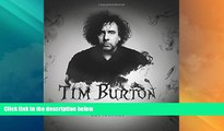 Online Ian Nathan Tim Burton: The iconic filmmaker and his work Full Book Download