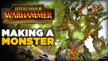 How To Make A Monster - Exclusive Behind the Scenes for Total War Warhammer: Wood Elves