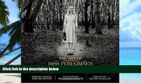 Audiobook The Art of Miss Peregrine s Home for Peculiar Children (Miss Peregrine s Peculiar