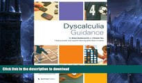 Read Book Dyscalculia Guidance: Helping Pupils with Specific Learning Difficulties in Maths Kindle