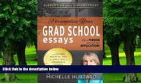 Buy  Personalize Your Grad School Essays: Be a person not just an application! And other helpful