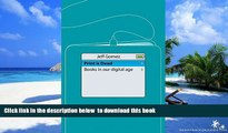 PDF [FREE] DOWNLOAD  Print Is Dead: Books in our Digital Age (Macmillan Science) BOOK ONLINE