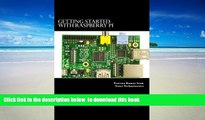 PDF [FREE] DOWNLOAD  Getting Started with Raspberry Pi: System design using Raspberry Pi made easy